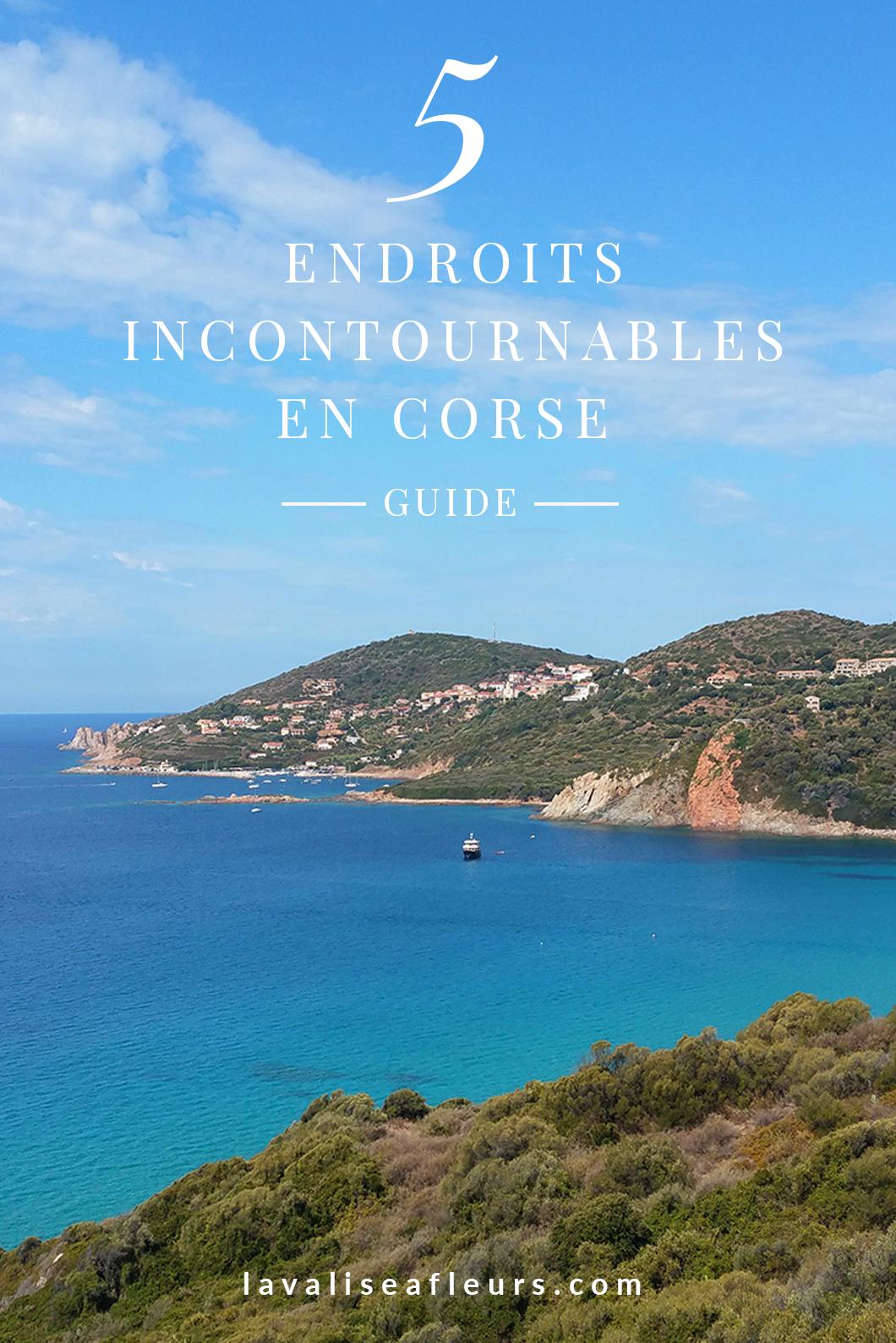 Endroits incontournables en Corse