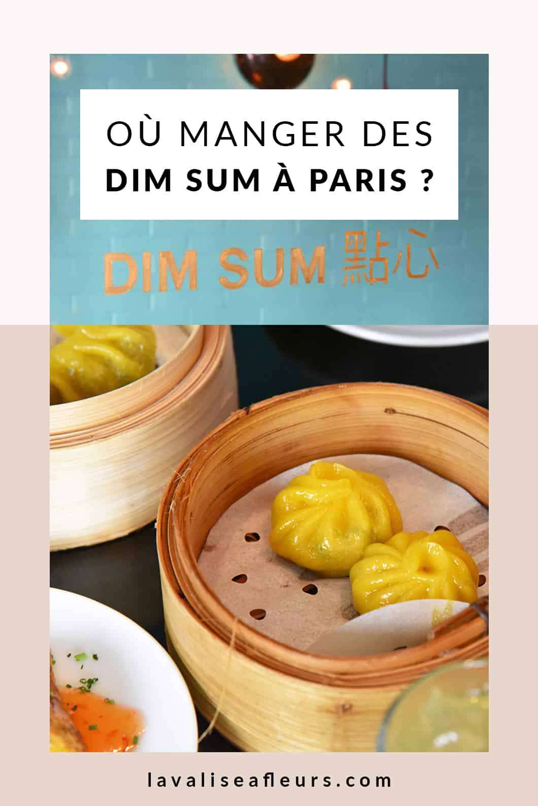 Où manger des dim sum à Paris ?