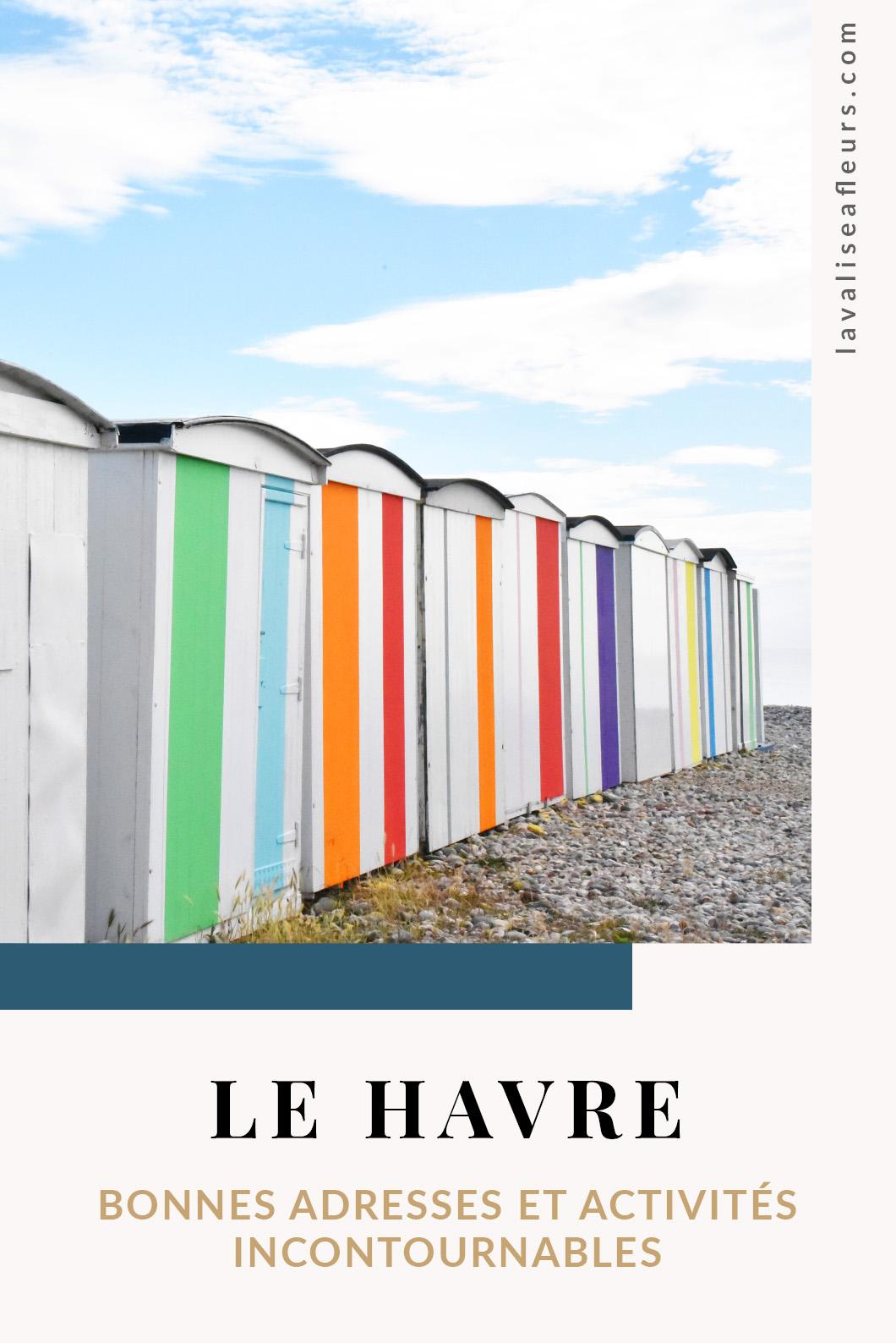 Bonnes adresses et activités incontournable au Havre en Normandie