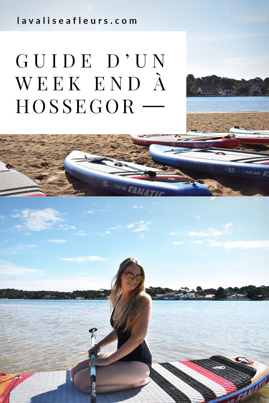 Guide d'un week end à Hossegor