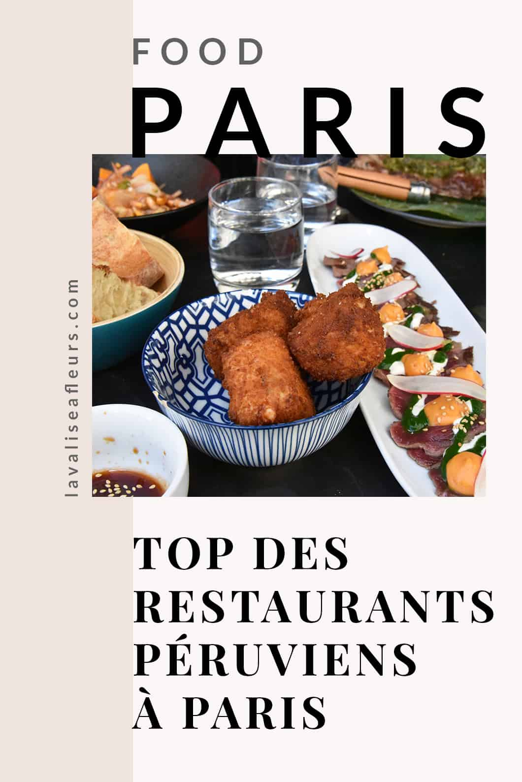 Paris food, top des restaurants péruviens à Paris