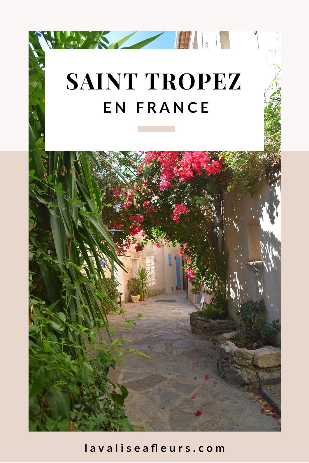 Que faire dans les environs de Saint Tropez en France ?