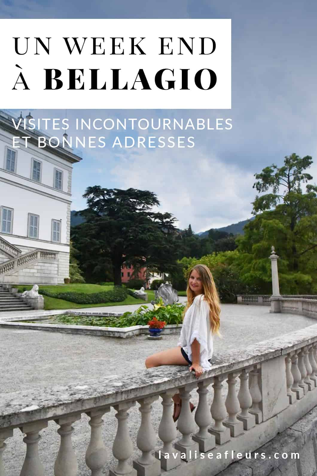 Un Week end à Bellagio, activités incontournables et bonnes adresses