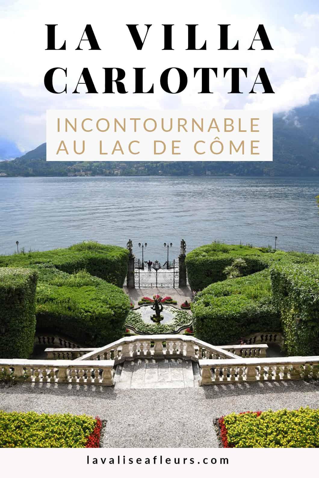 Visiter la Villa Carlotta incontournable au Lac de Côme