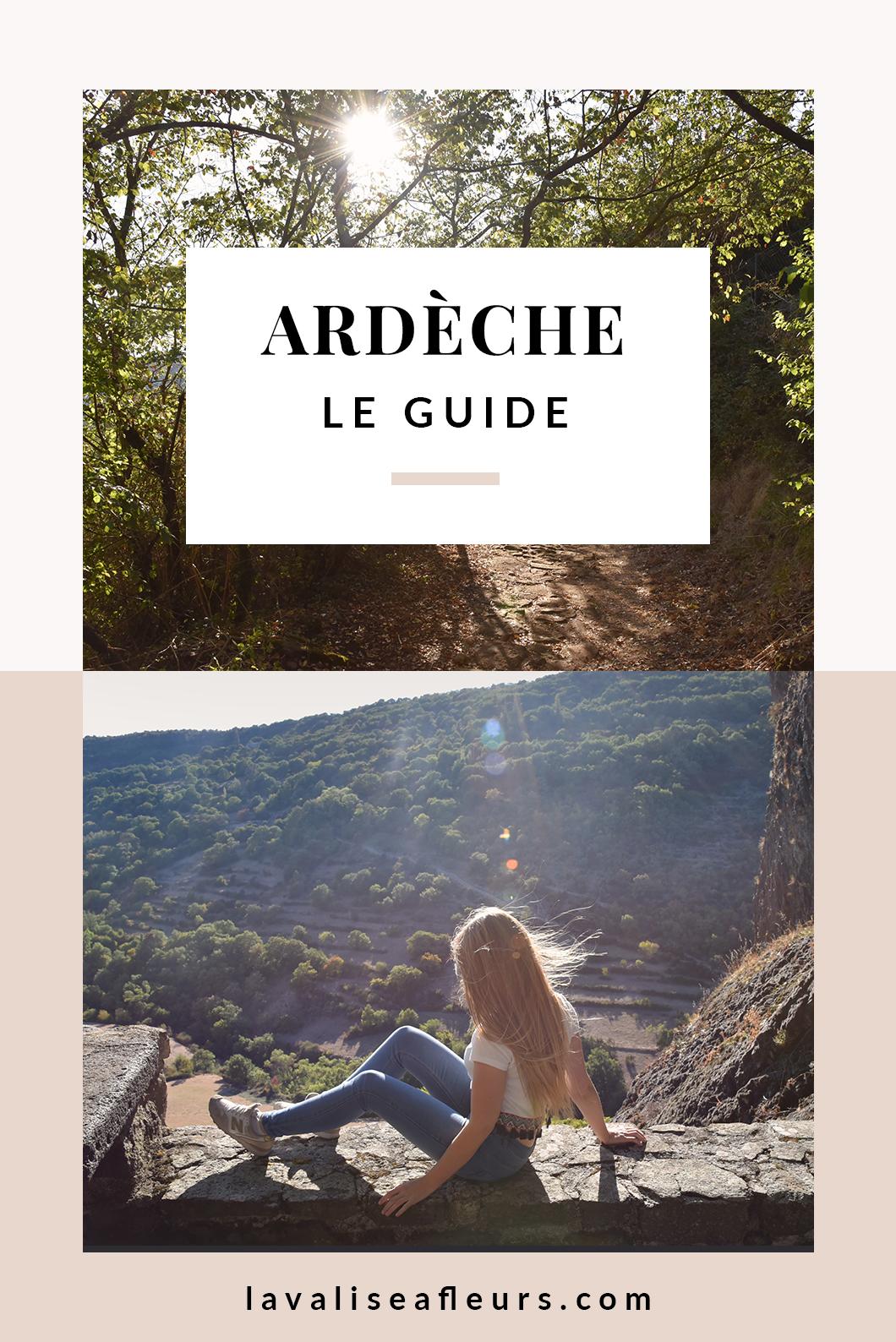 Visiter l'Ardèche en France, notre guide de voyage