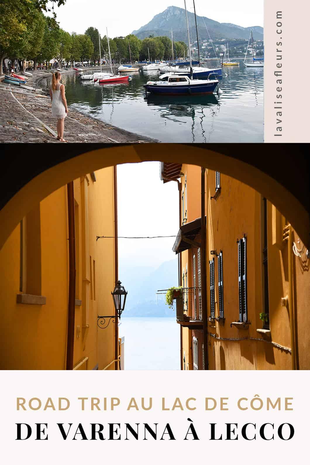 Road trip au lac de Côme de Varenna à Lecco