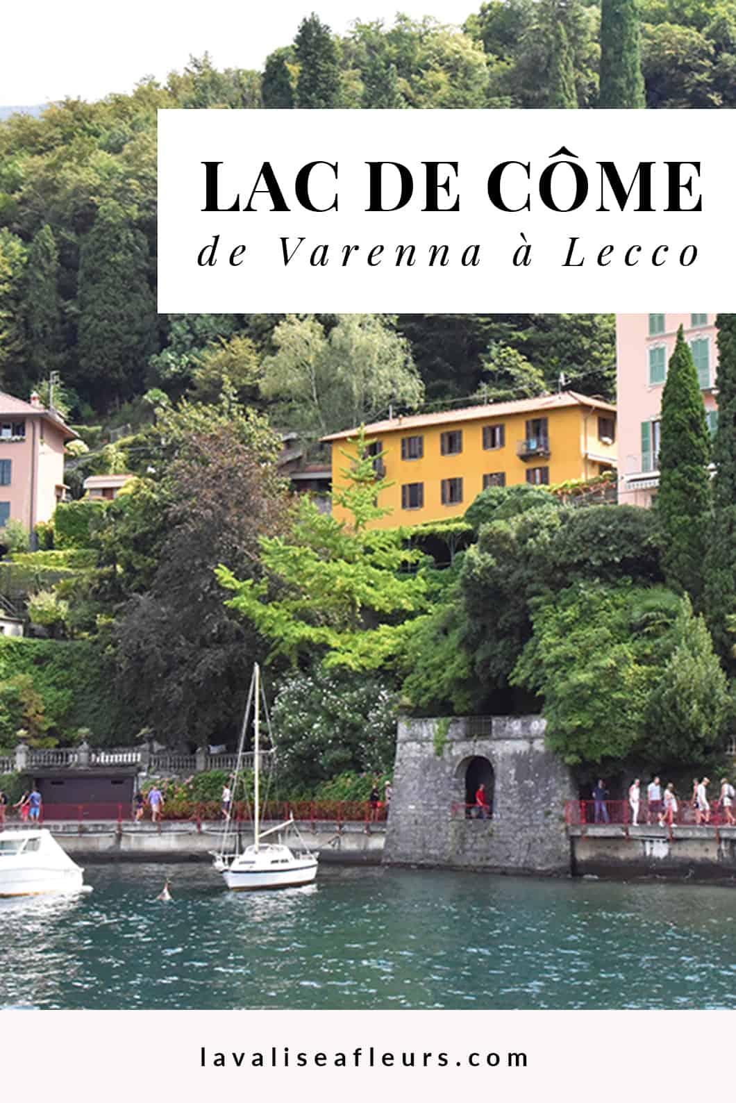 Voyage au lac de Côme de Varenna à Lecco