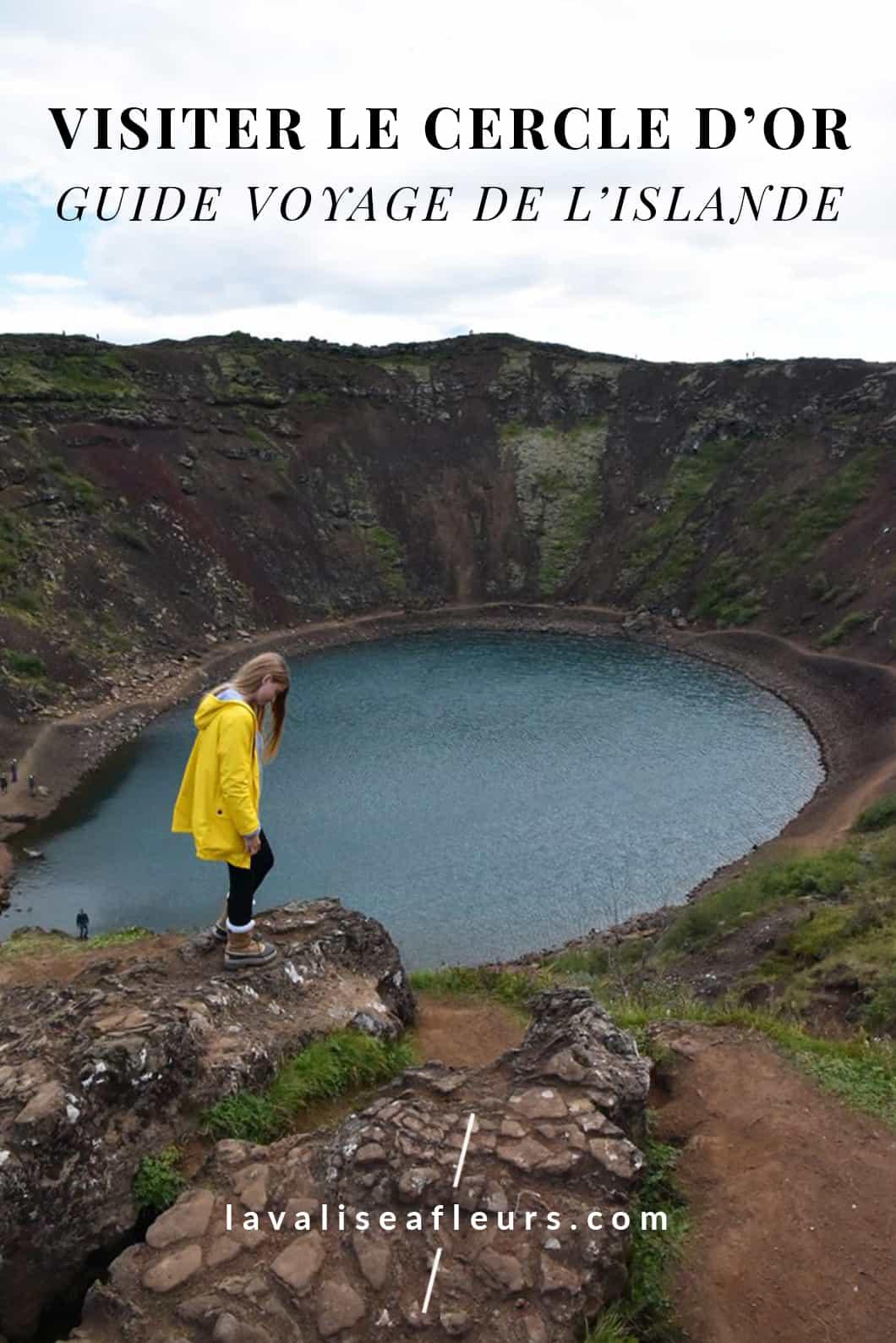 Visite du Cercle d'or, guide de voyage en Islande