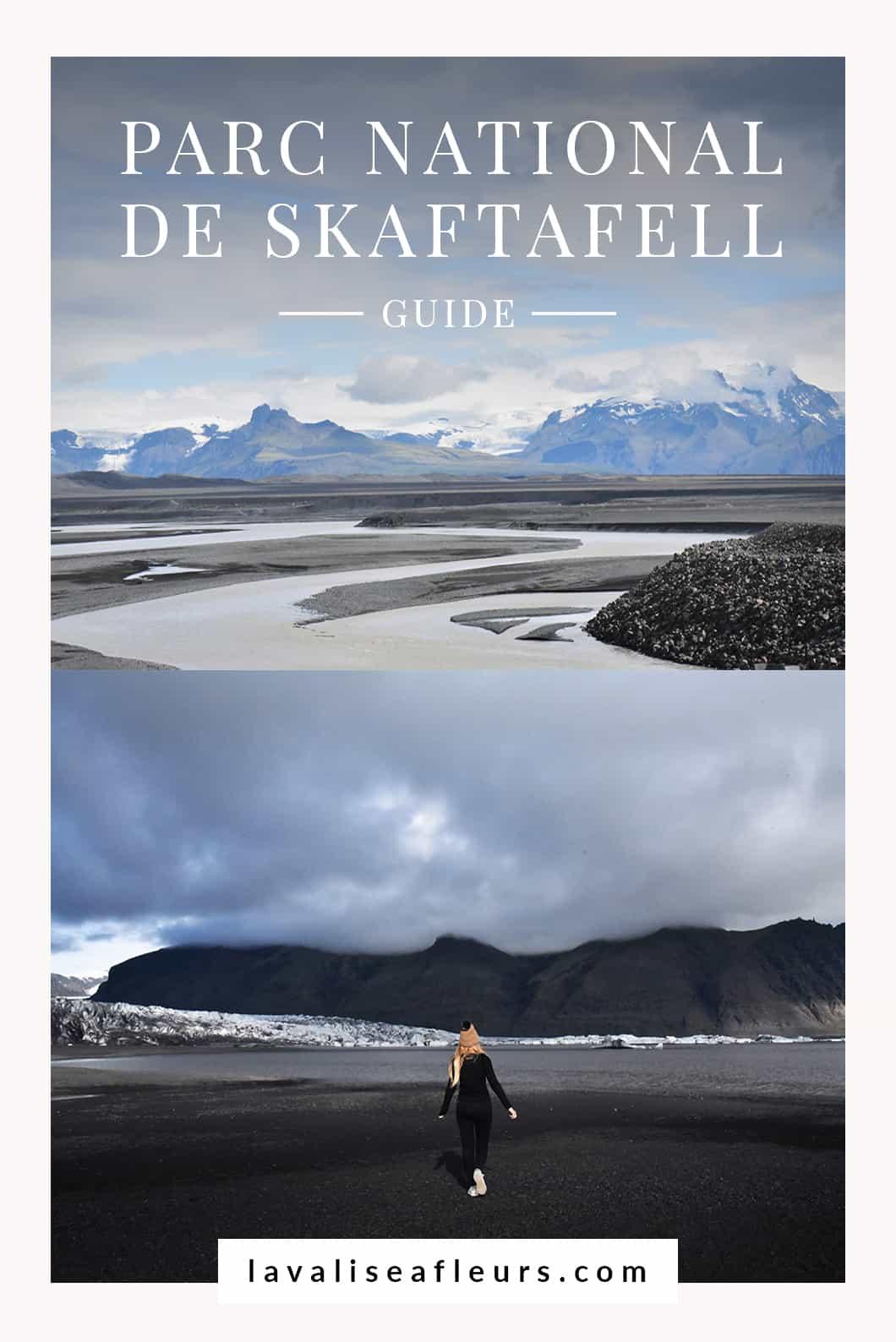Guide de Skaftafell en Islande