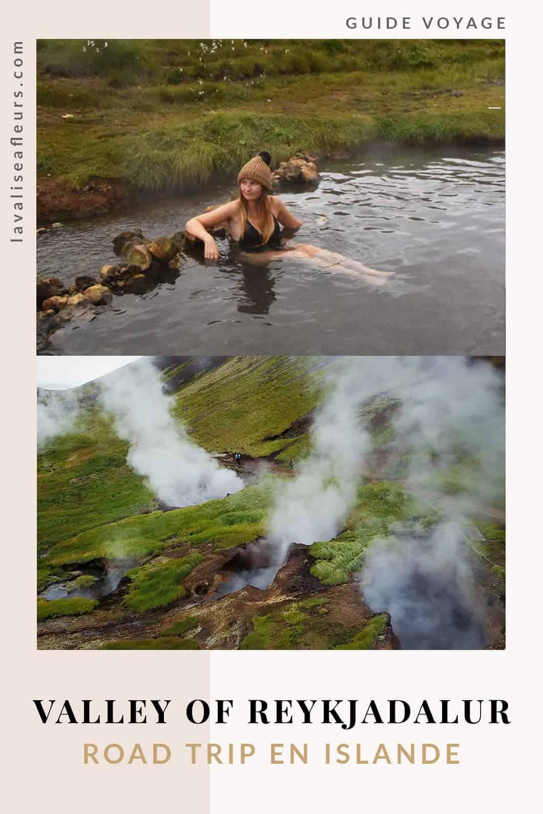 Randonnée dans la Valley of Reykjadalur, road trip en Islande