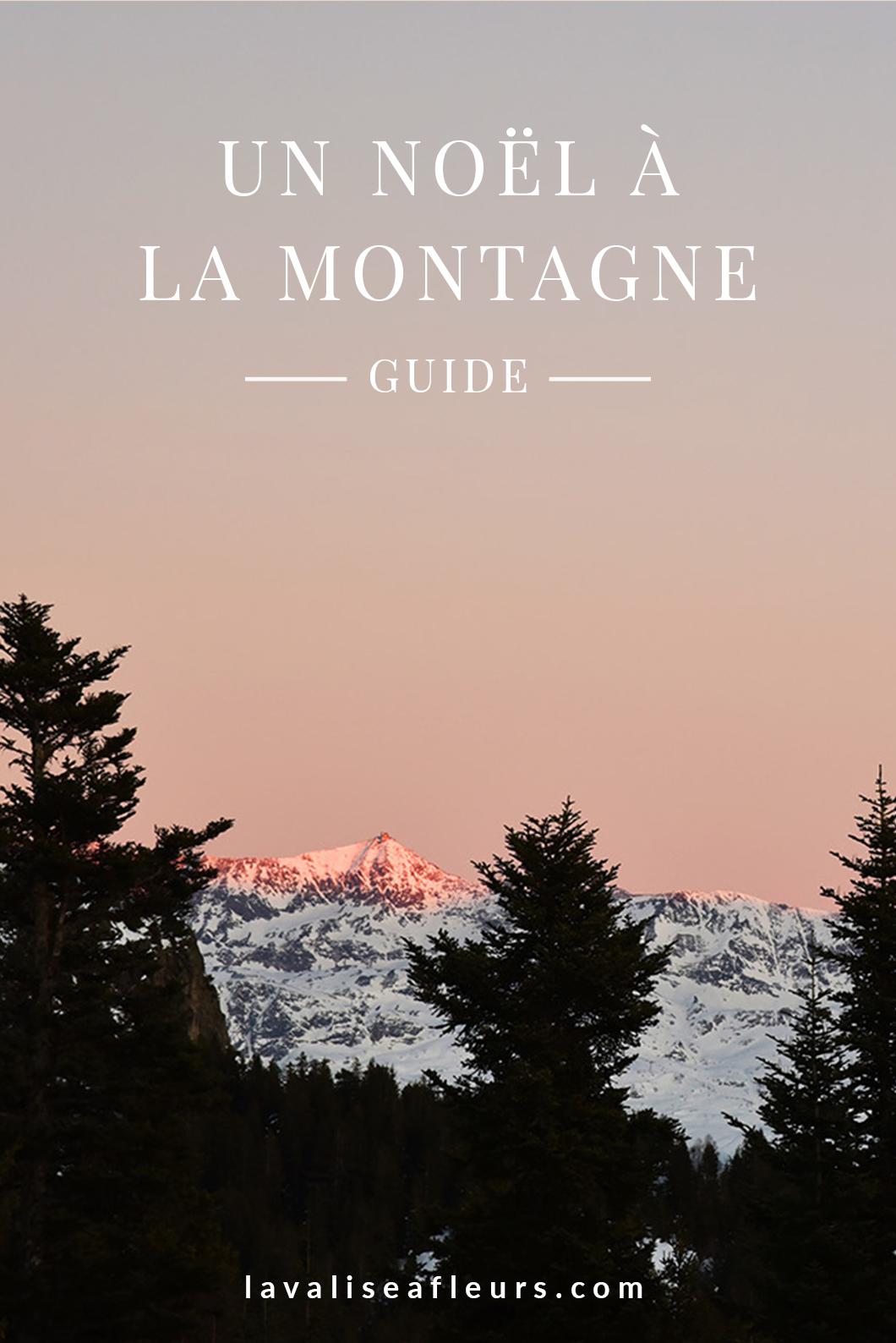 Guide d'un Noël à la montagne