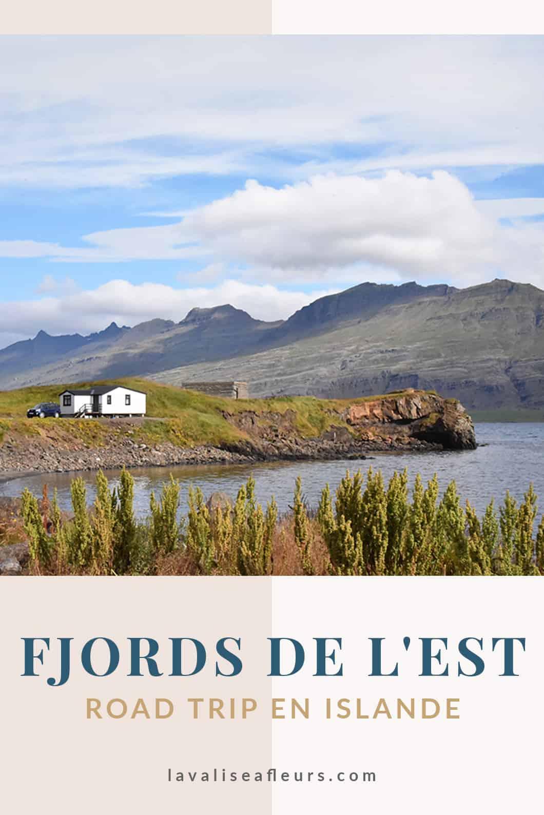 Les Fjords de l'est, road trip en Islande