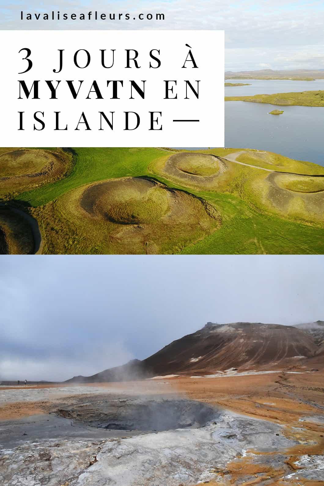 Que faire 3 jours à Myvatn en Islande ? Notre guide voyage