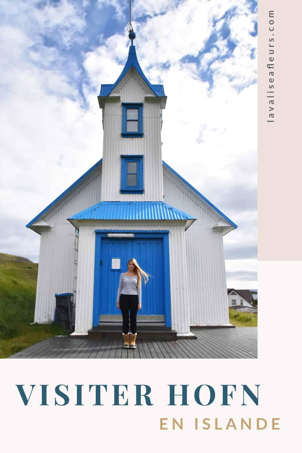 Visiter Hofn en Islande