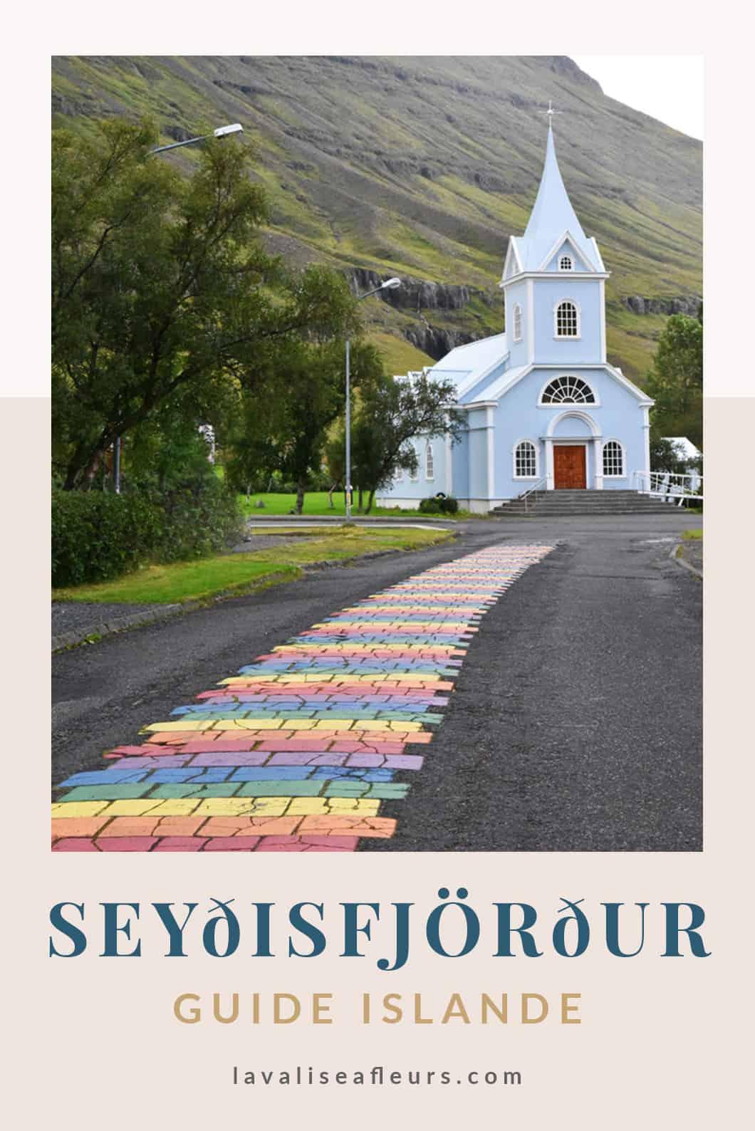 Visiter Seyðisfjörður en Islande, guide voyage
