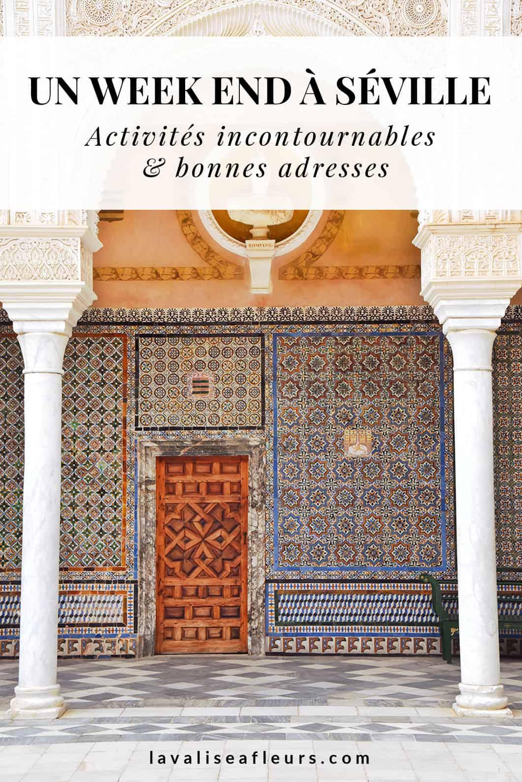 Un week end à Séville, activités incontournables et bonnes adresses