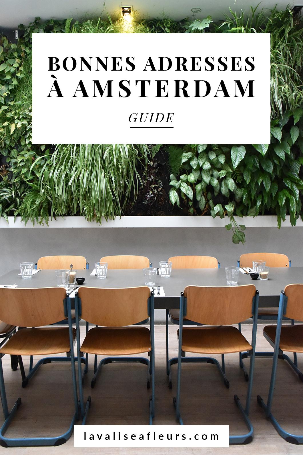 Guide des bonnes adresses à Amsterdam