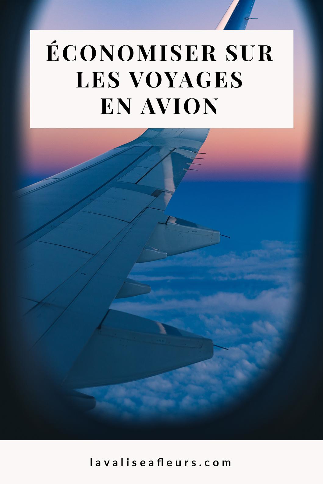 Comment économiser sur les voyages en avion ?