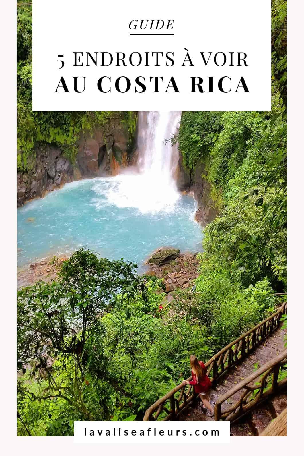 Guide des 5 endroits à voir au Costa Rica