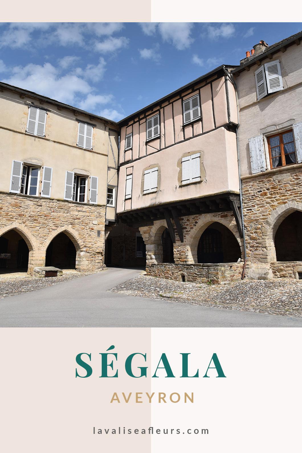 Visiter Segala en Aveyron