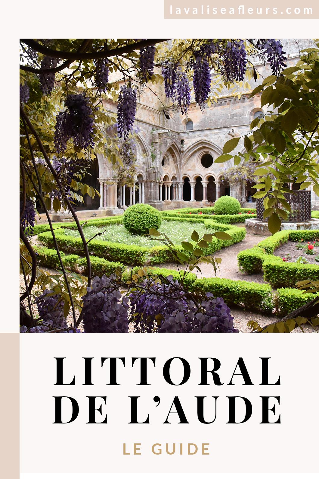 Visiter l'Abbaye de Fontfroide et le littoral de l'Aude