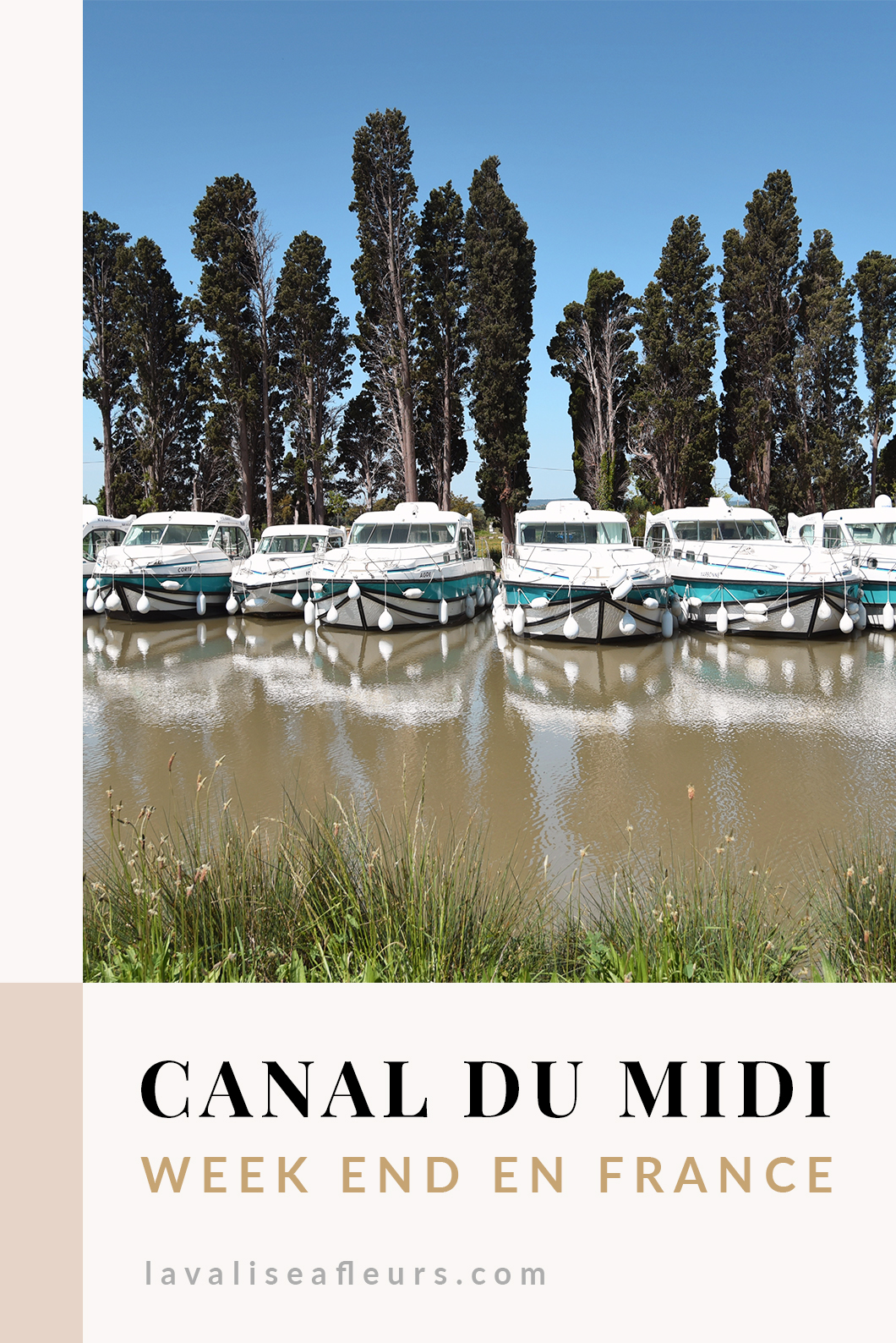 Week end au Canal du Midi en France