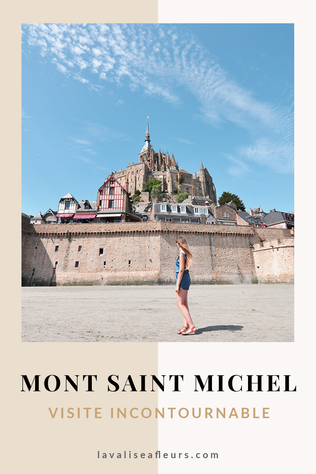 Mont Saint Michel, visite incontournable en France