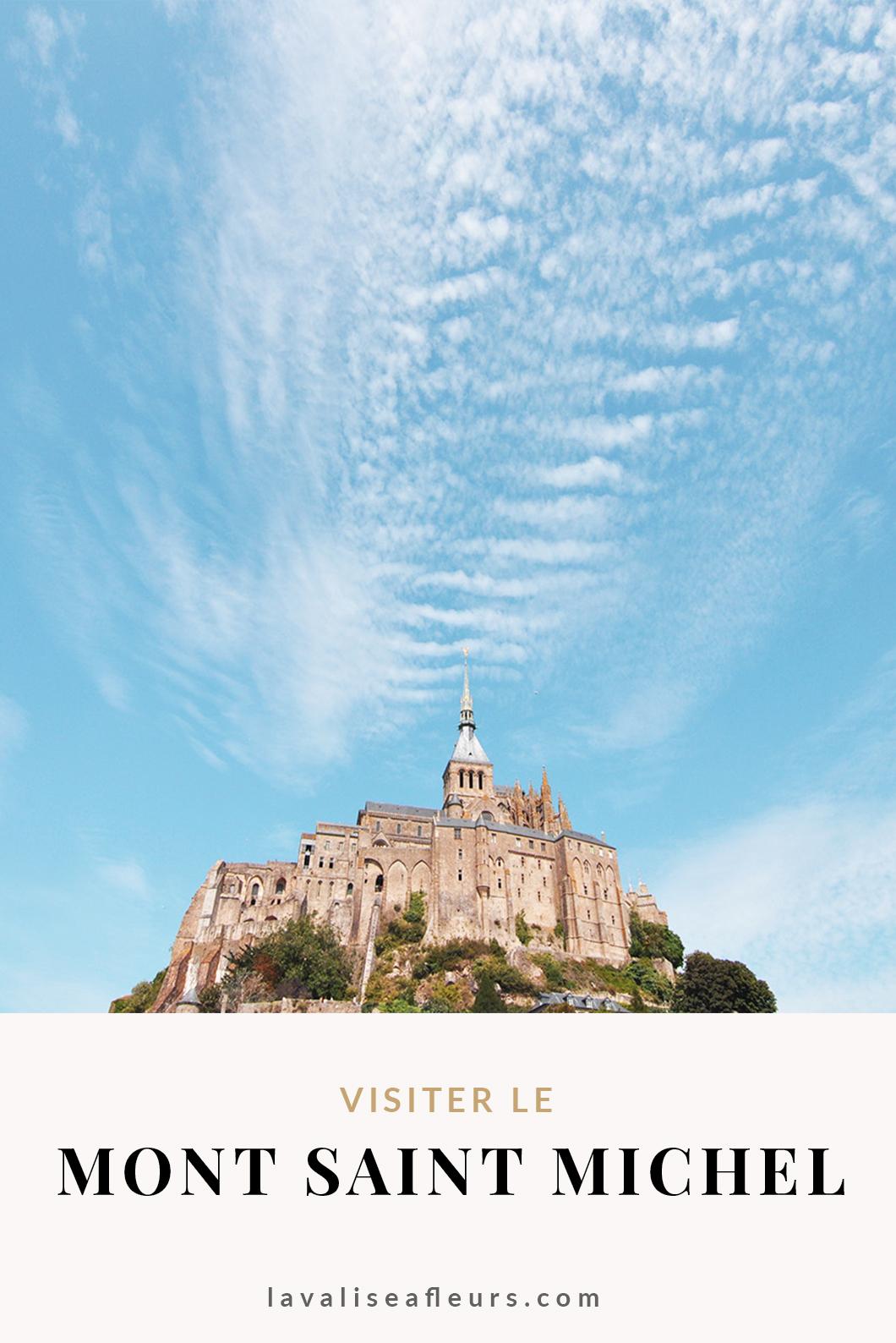 Visiter le Mont Saint Michel en Normandie