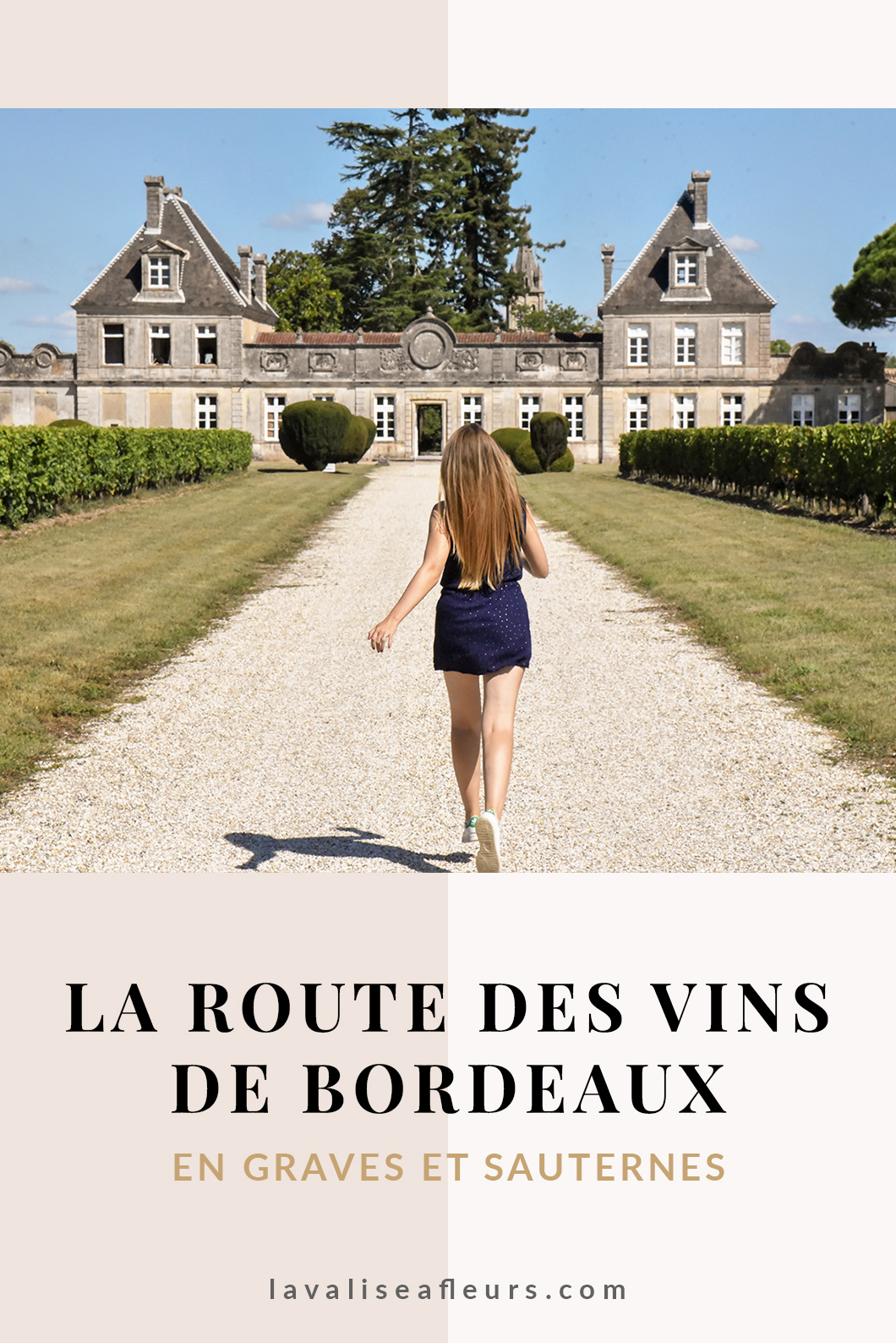 La route des vins de Bordeaux en Graves et Sauternes