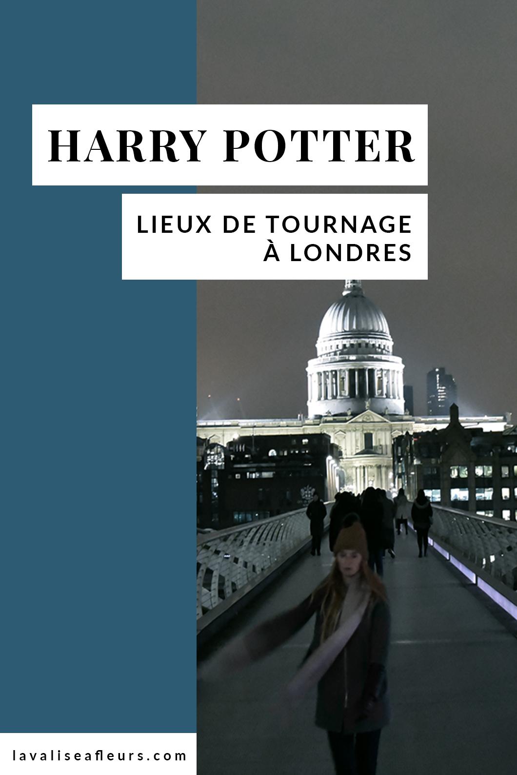 Où sont les lieux de tournage de Harry Potter dans Londres ?