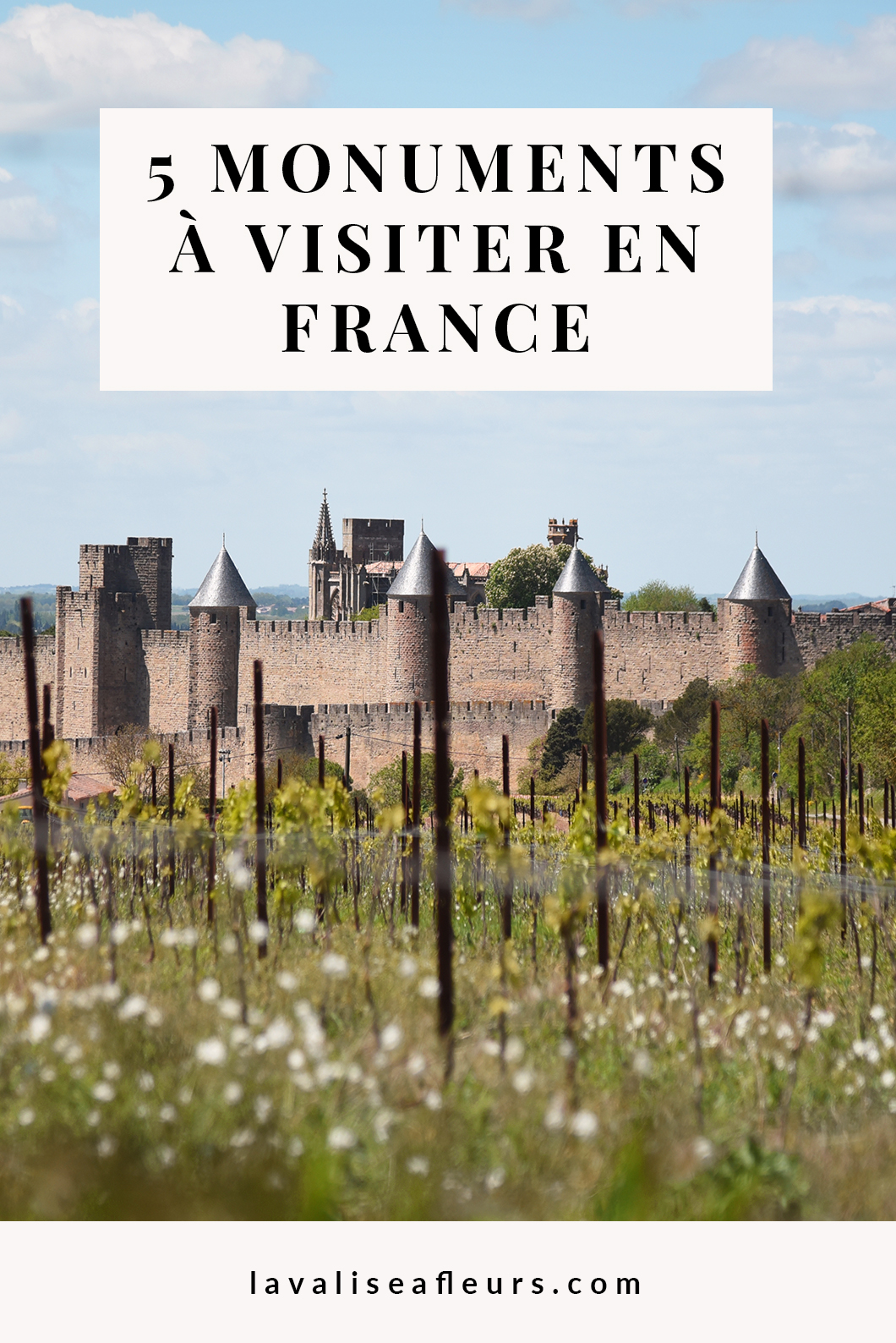 5 monuments à visiter en France