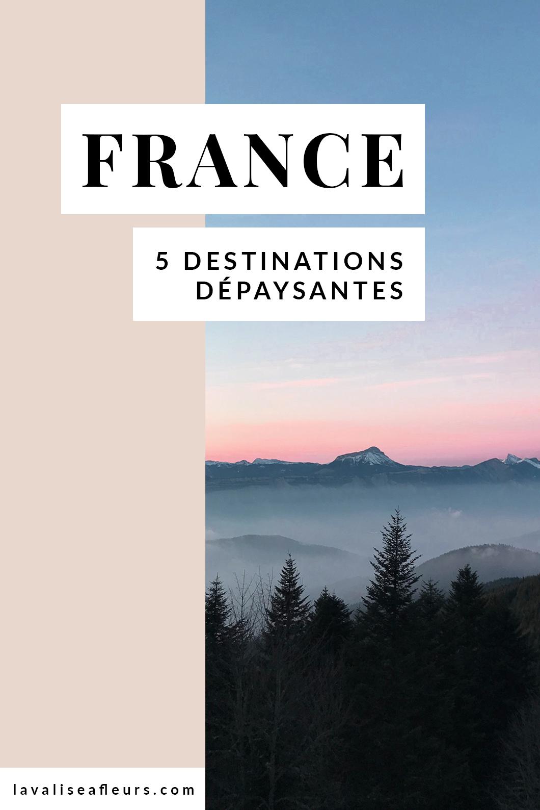 5 destinations dépaysantes en France pour un week end