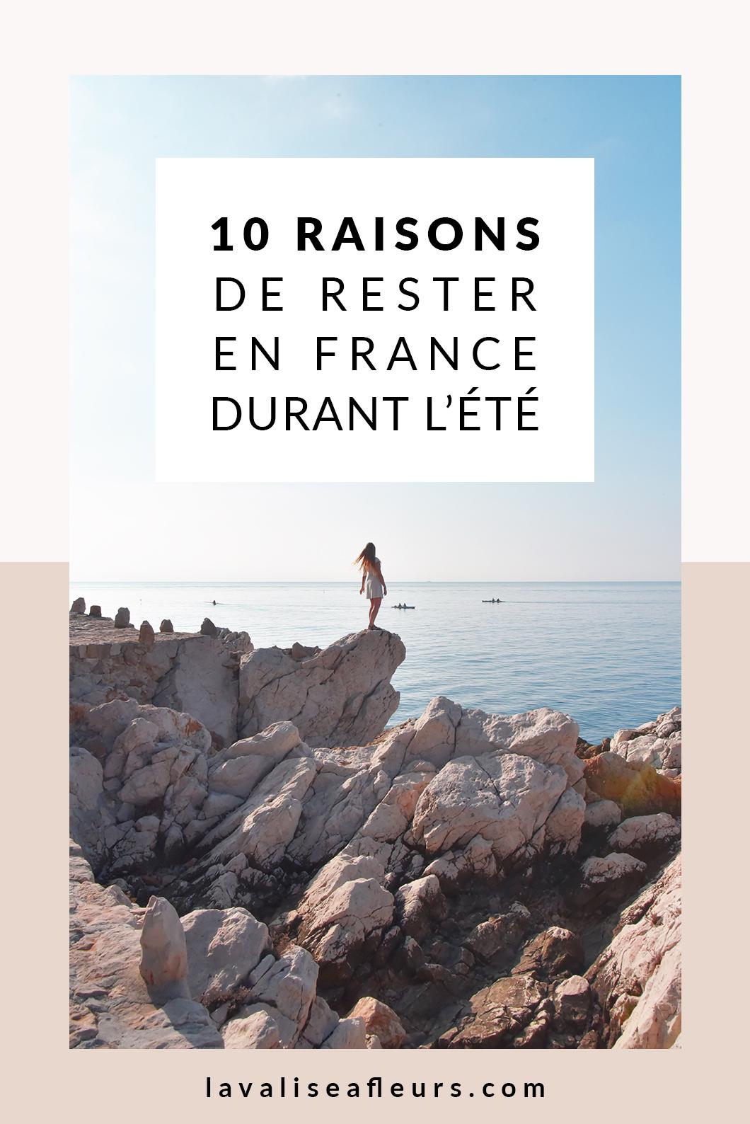 10 raisons de rester en France durant L'été