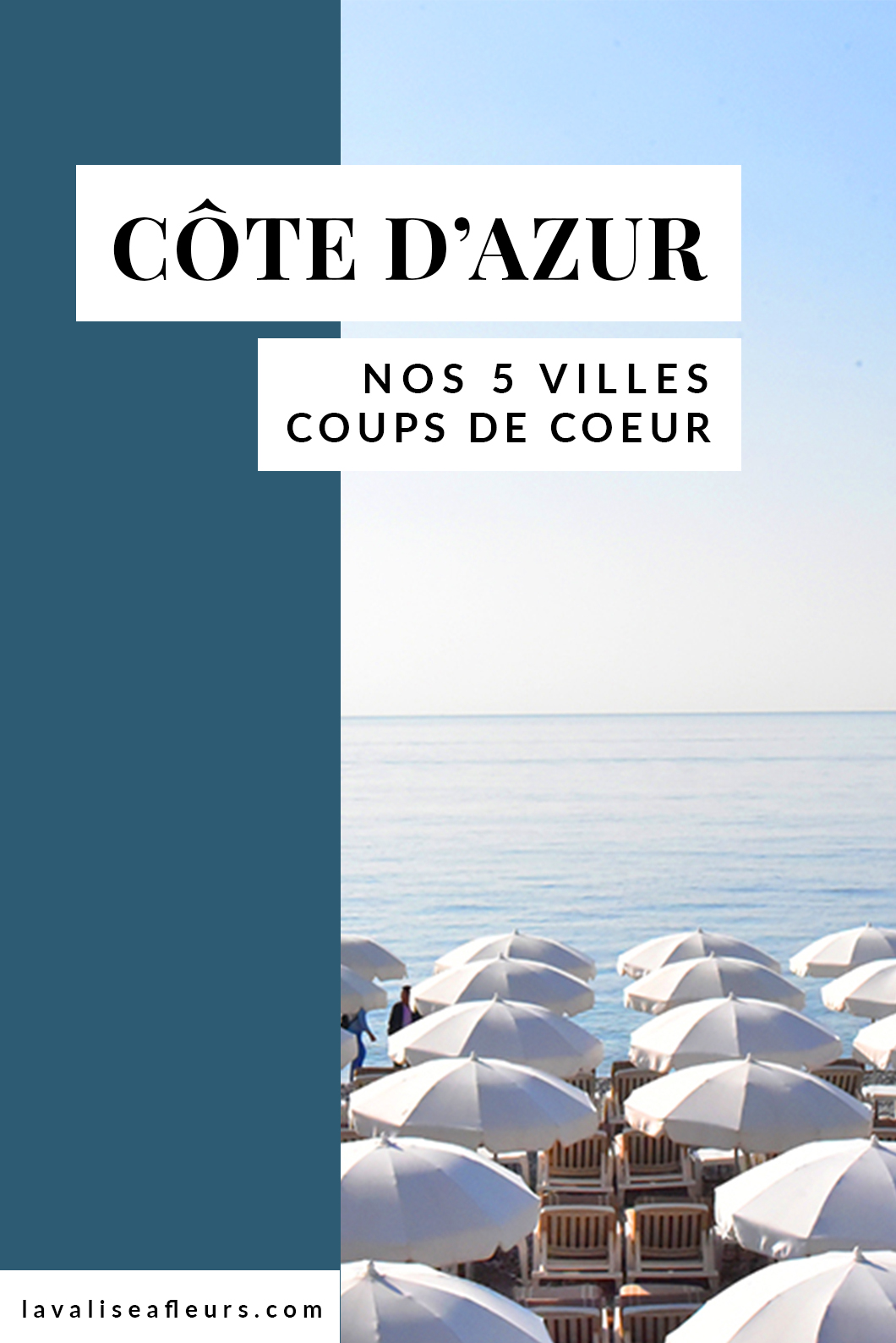 Nos 5 villes coups de coeur sur la Côte d'Azur