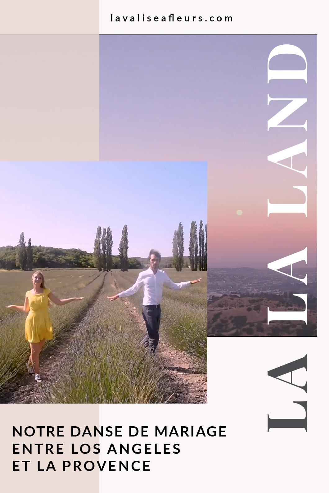 Notre danse de mariage sur La La Land entre Los Angeles et la Provence
