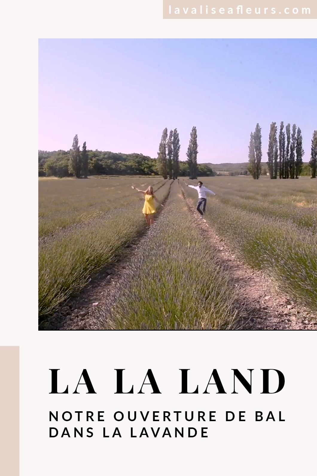 Notre danse d'ouverture sur La La Land dans la lavande
