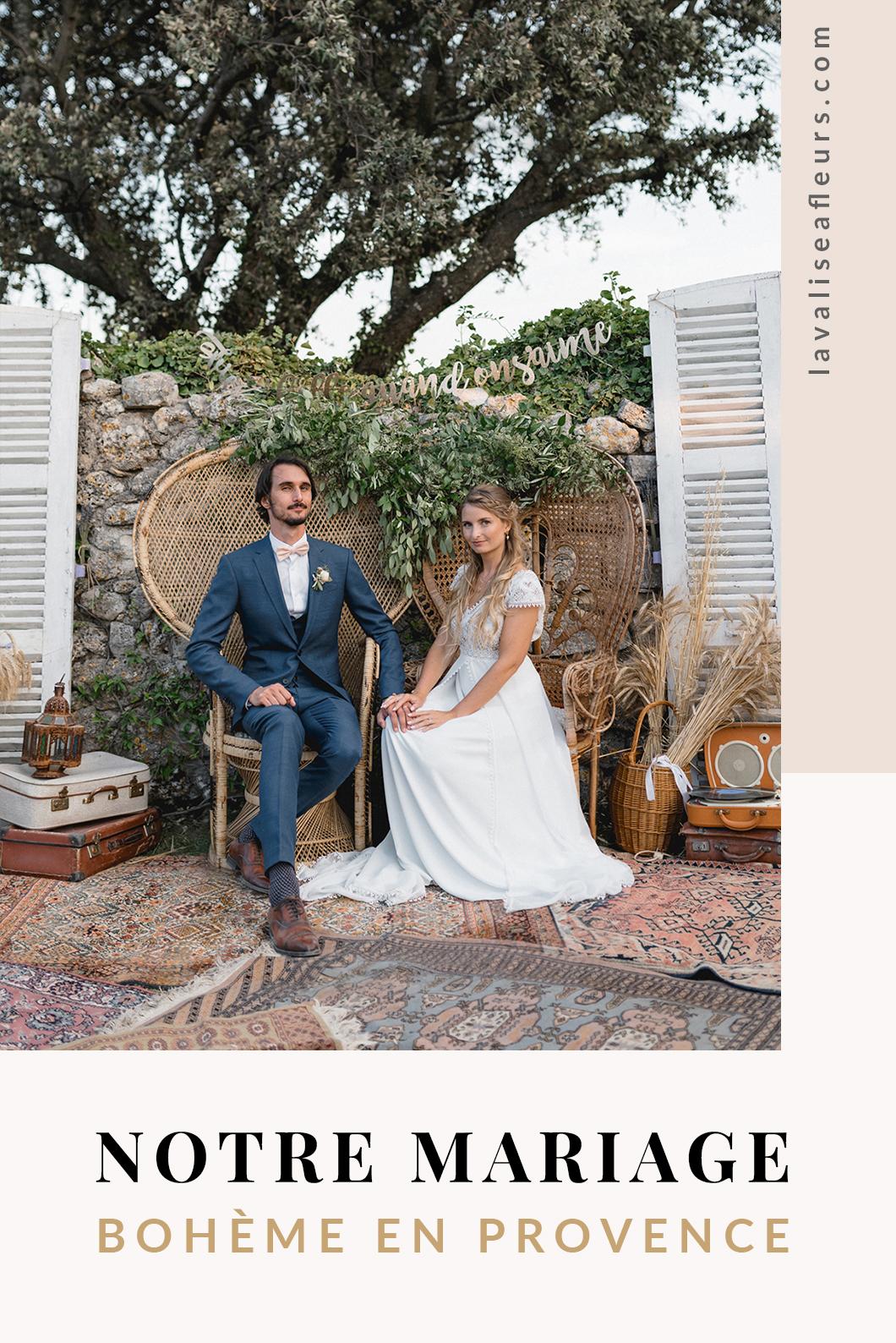Notre mariage bohème en Provence