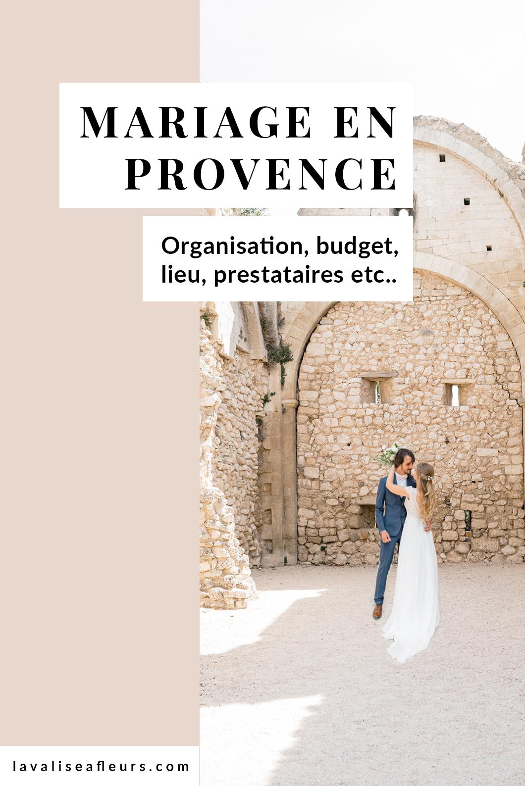 Organisation et budget d'un mariage en Provence