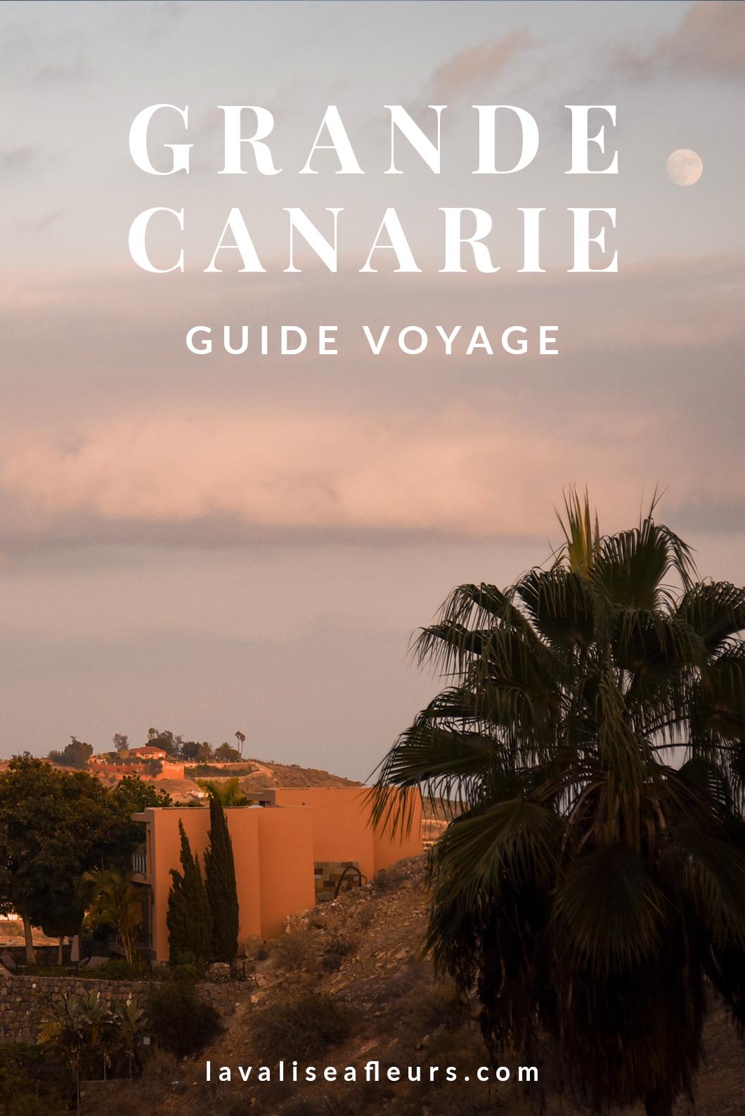 Guide voyage de Grande Canarie