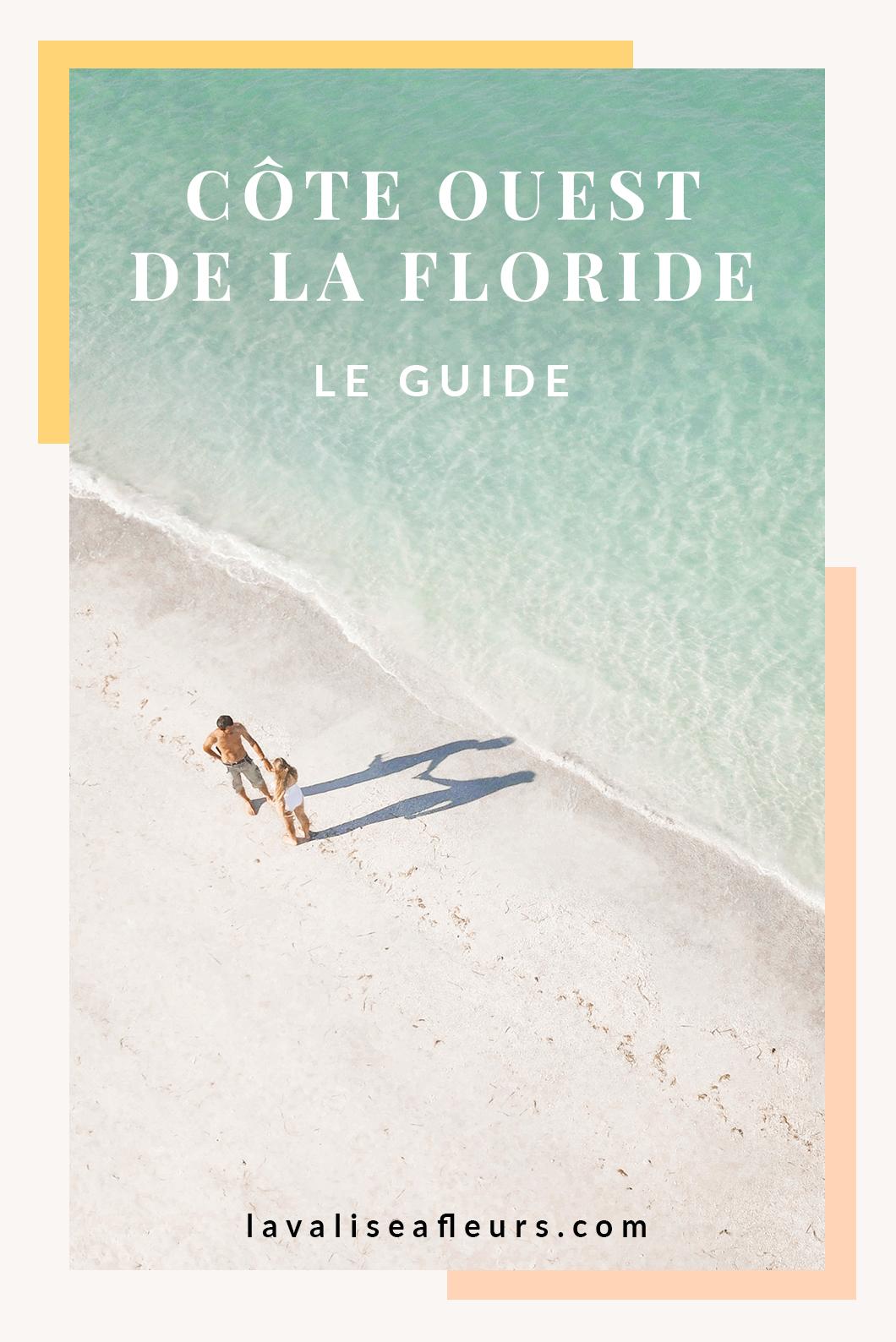 Le guide de la côte ouest de la Floride