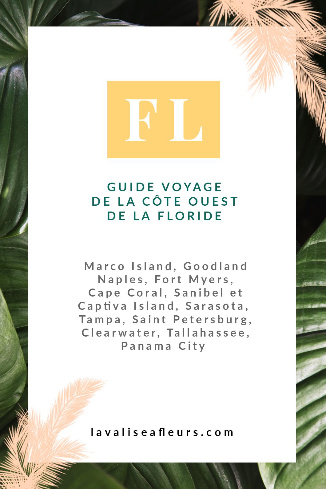 Visiter la Côte ouest de la Floride