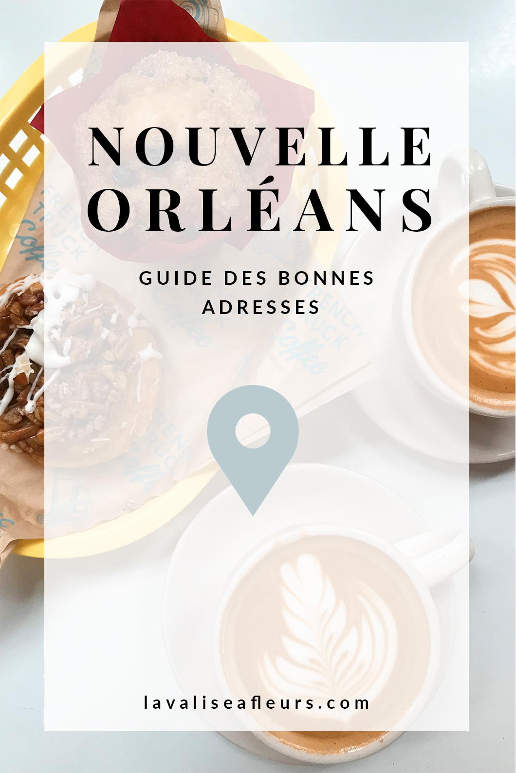 Guide des bonnes adresses à la Nouvelle Orléans