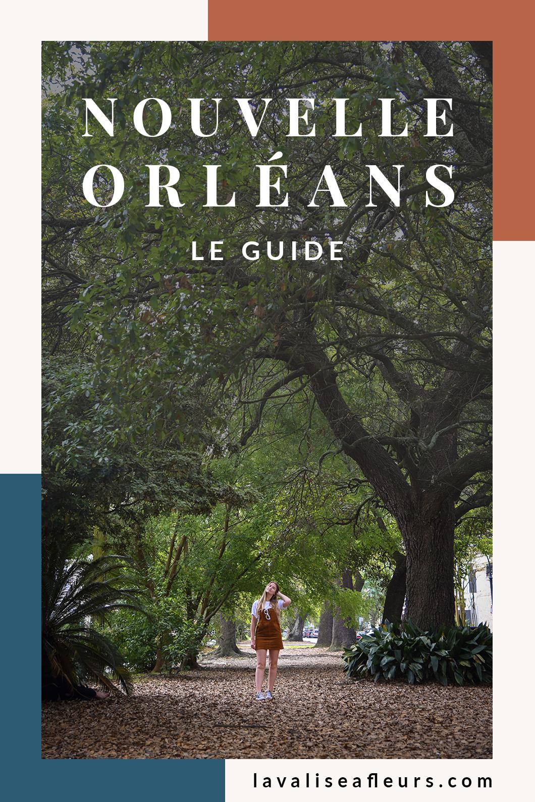 Guide la Nouvelle Orléans
