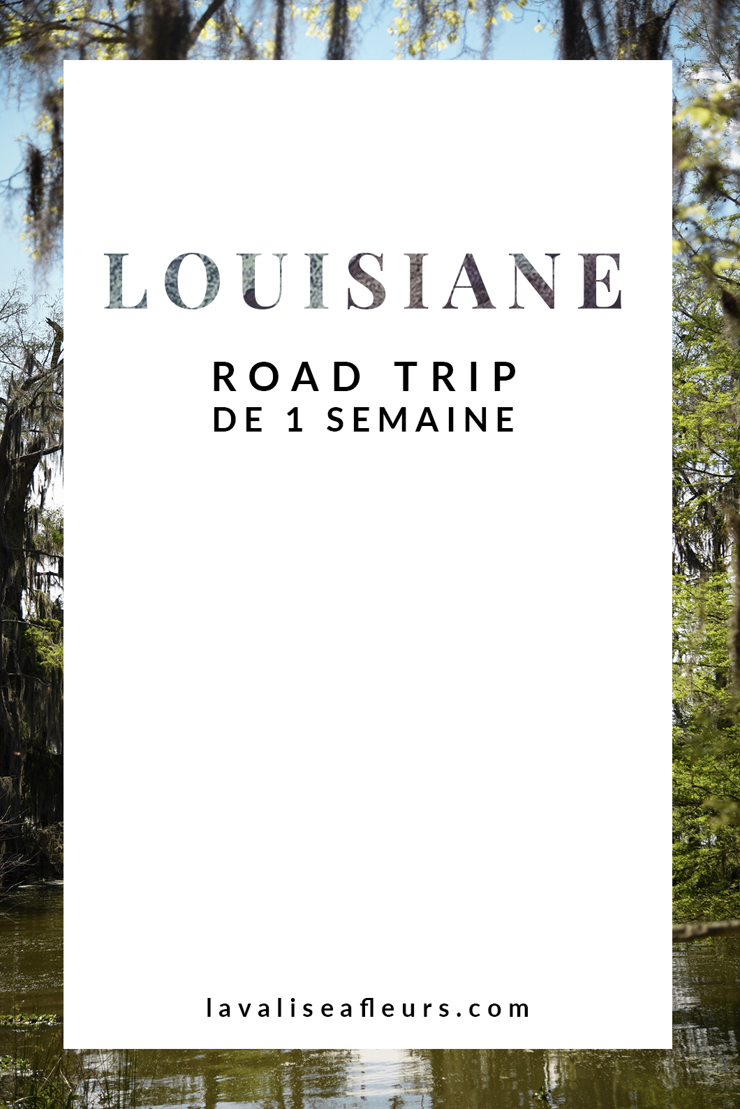 Itinéraire road trip en Louisiane