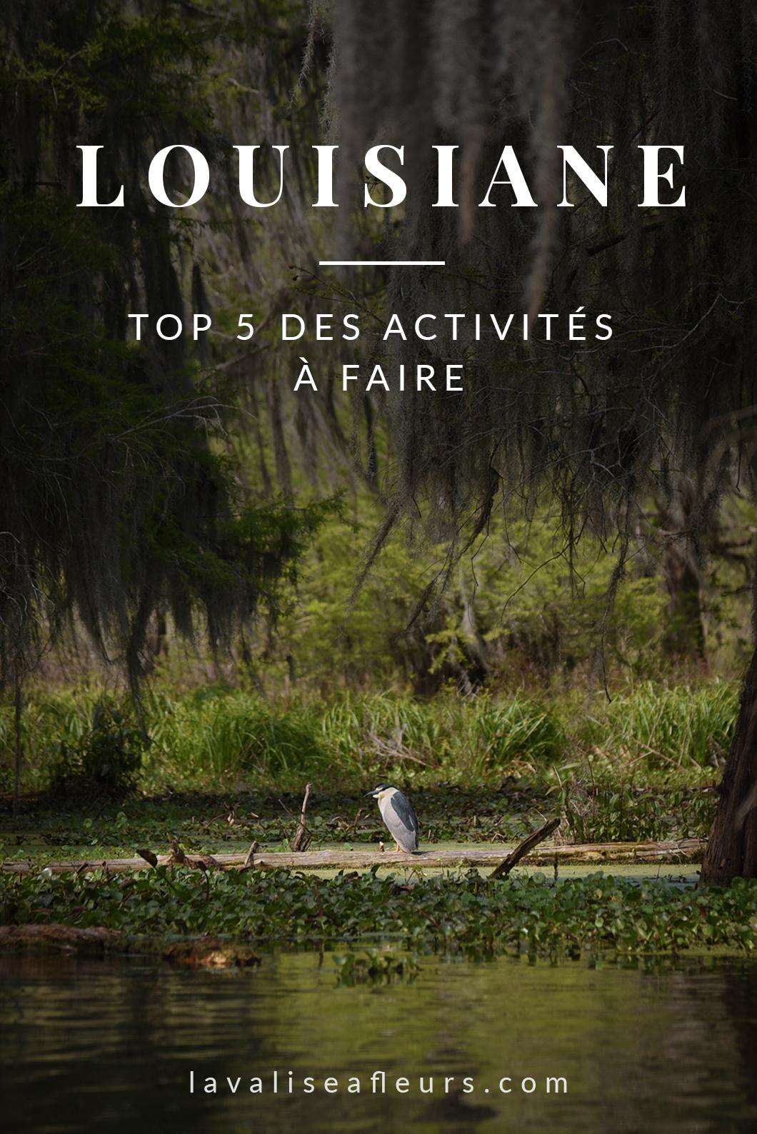 Top 5 des activités à faire en Louisiane