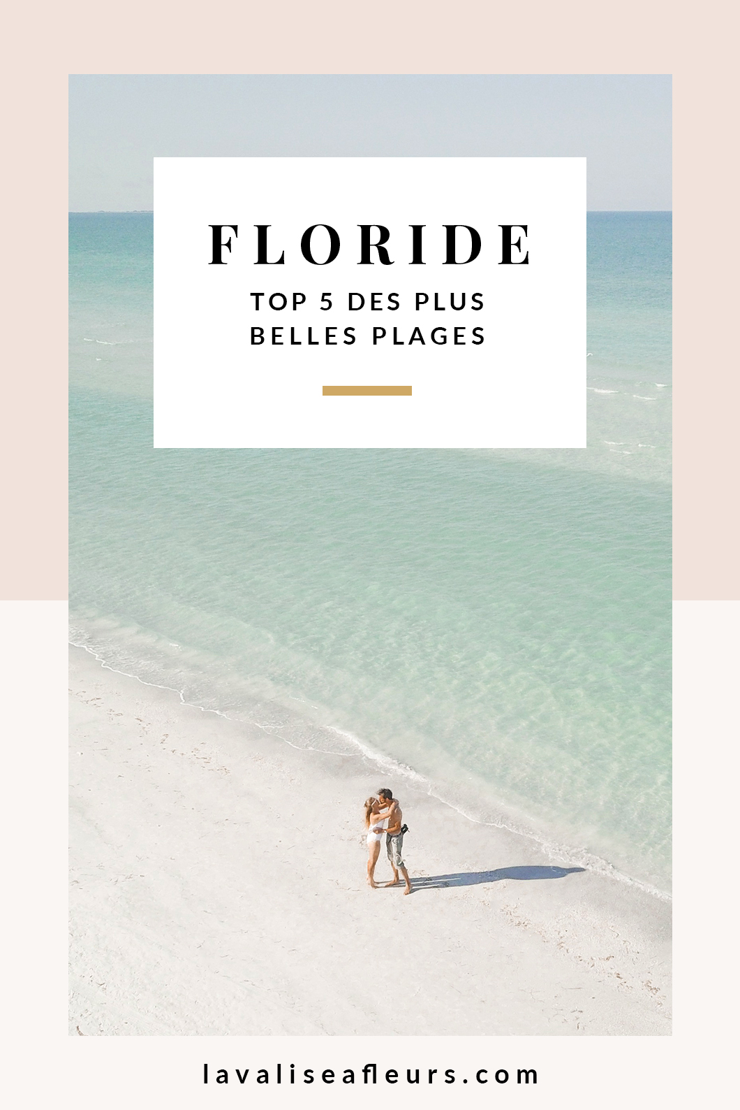 Top 5 des plus belles plages de Floride