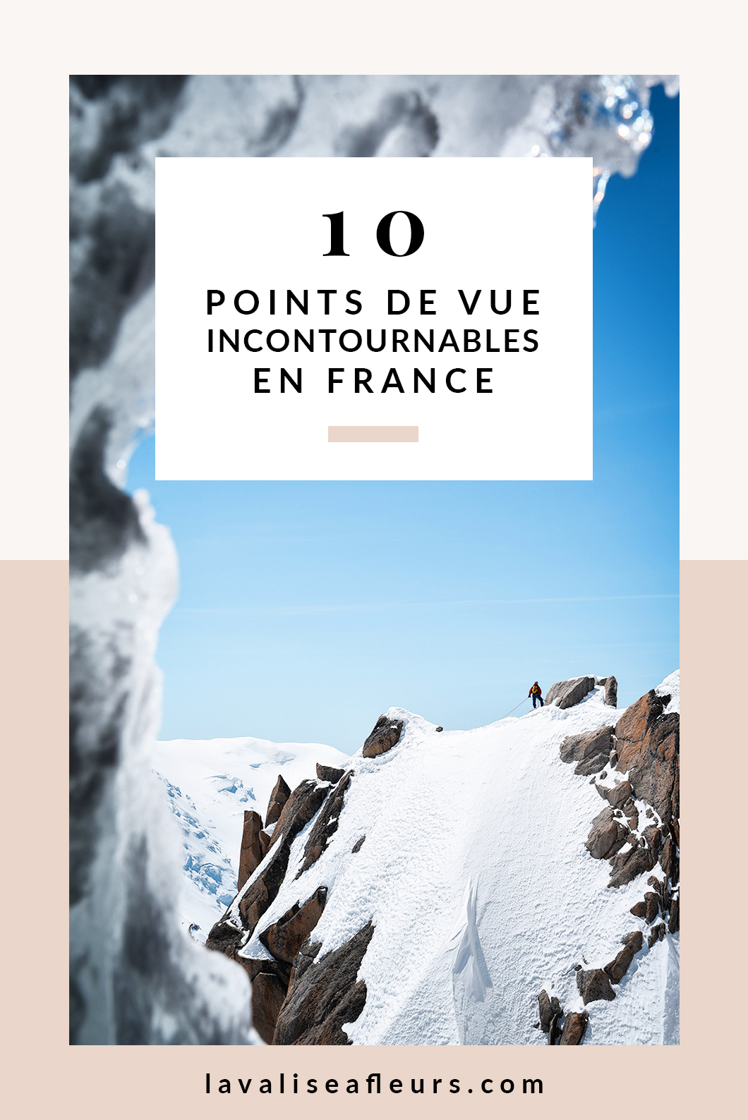 10 points de vue incontournables en France