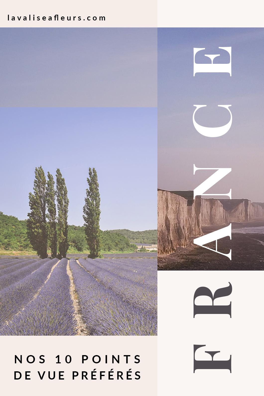 Nos 10 points de vue préférés en France