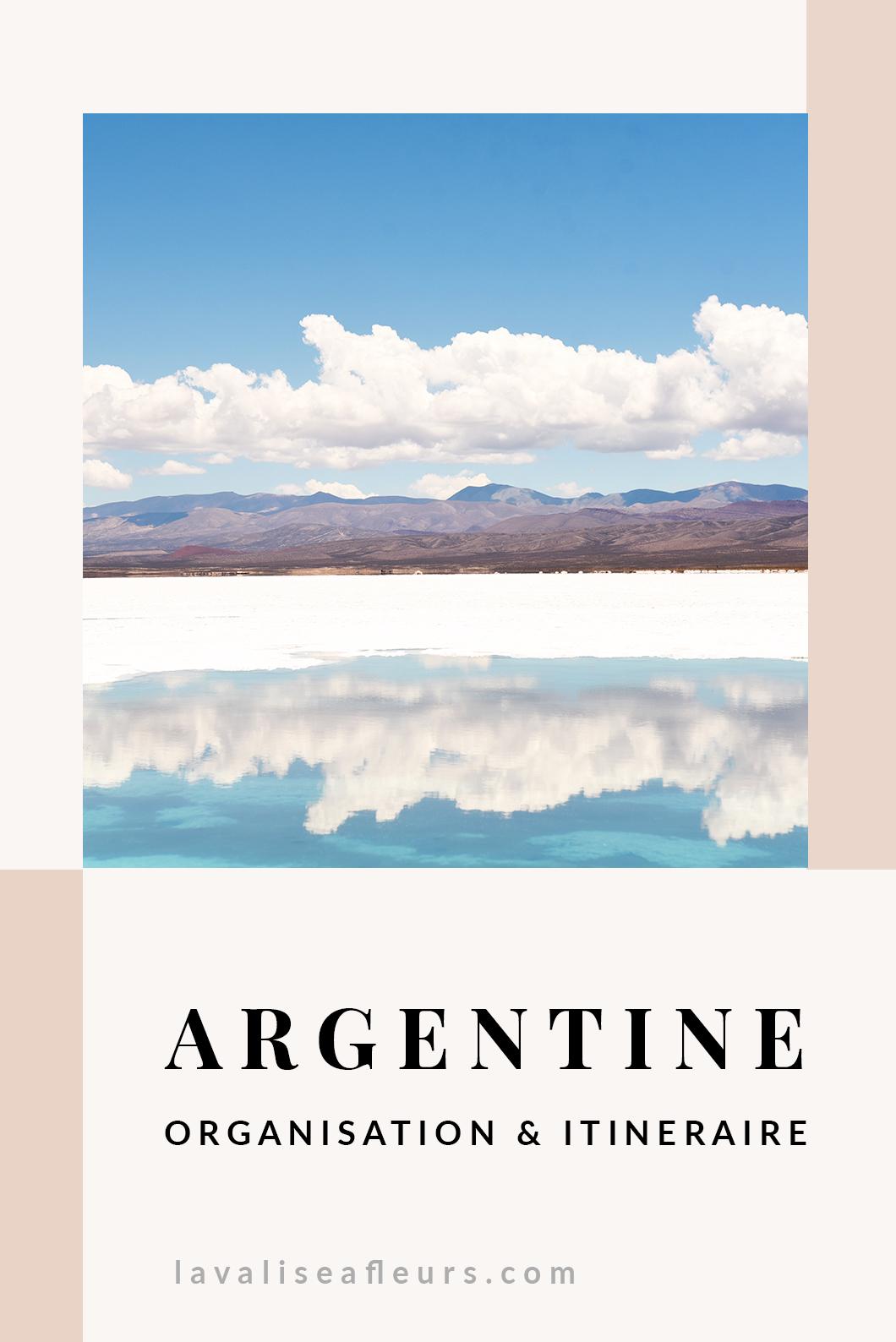 Organisation et itinéraire en Argentine