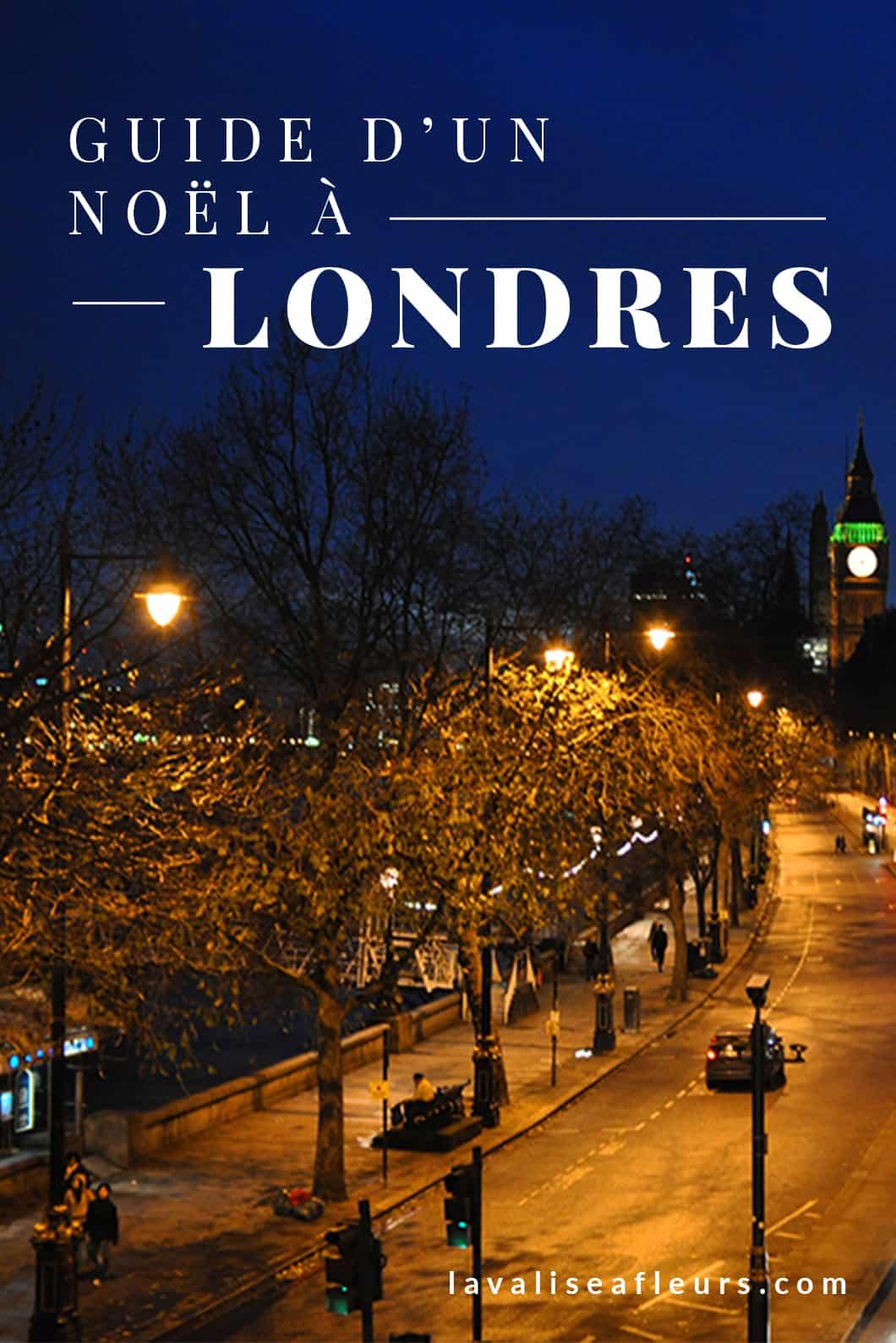 Passer Noël à Londres, notre guide voyage